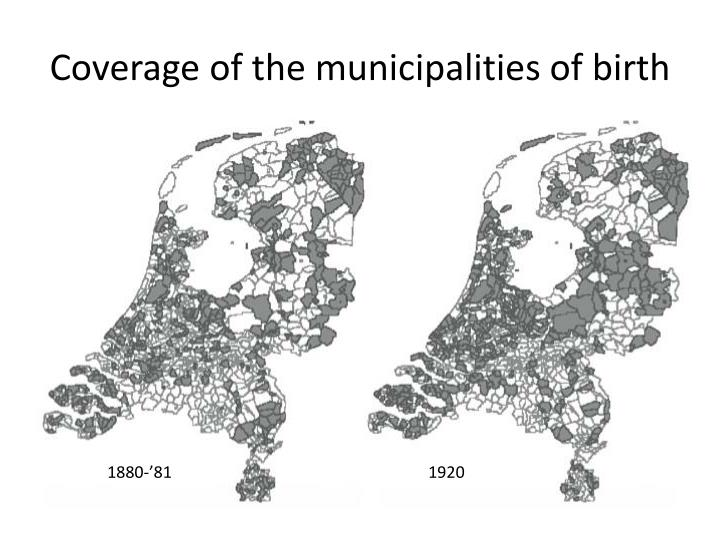 Coverage of the municipalities of birth