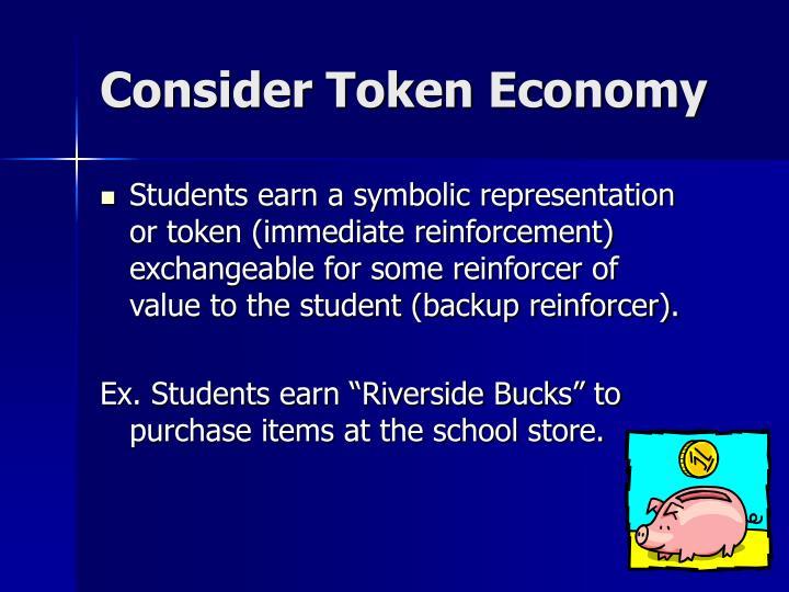 Consider Token Economy