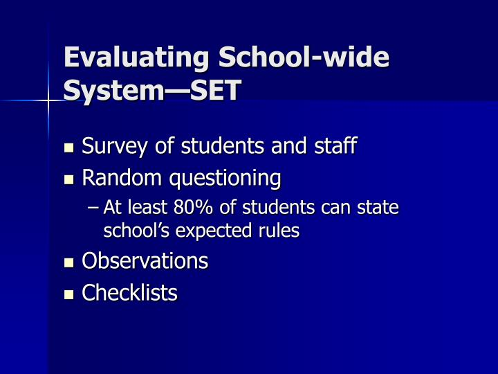 Evaluating School-wide System—SET
