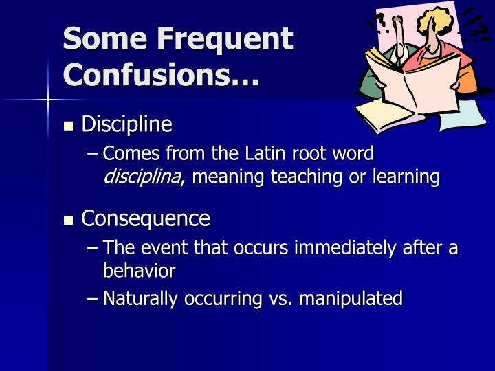 Some Frequent Confusions…