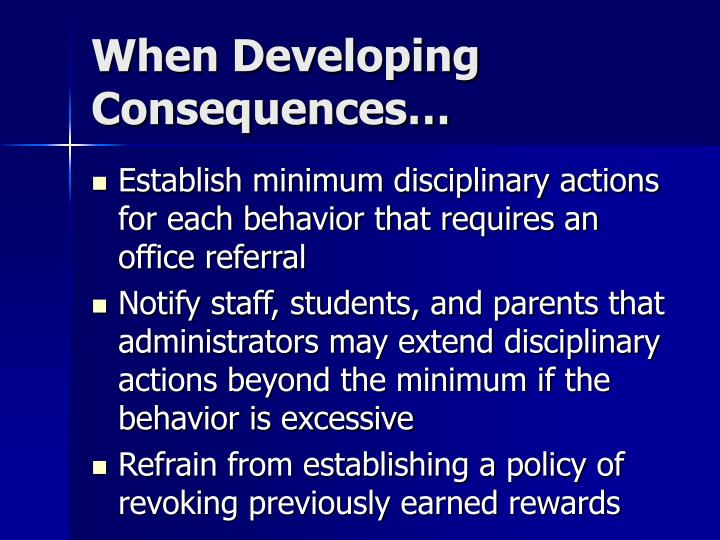When Developing Consequences…