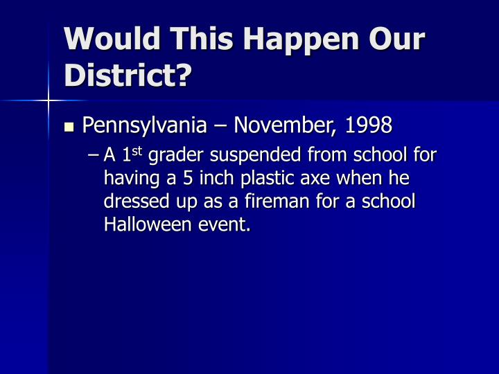 Would This Happen Our District?