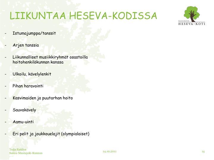 LIIKUNTAA HESEVA-KODISSA