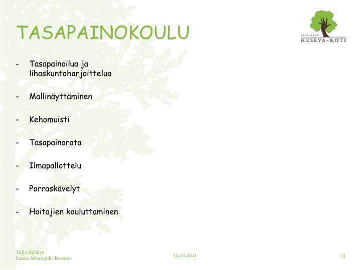 TASAPAINOKOULU