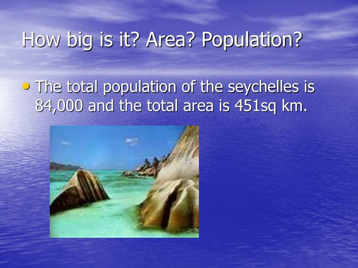 How big is it area population