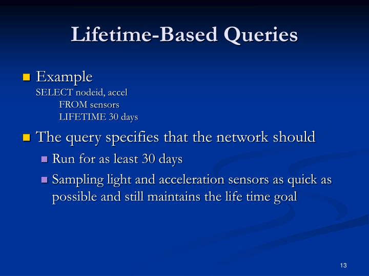 Lifetime-Based Queries