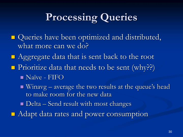 Processing Queries