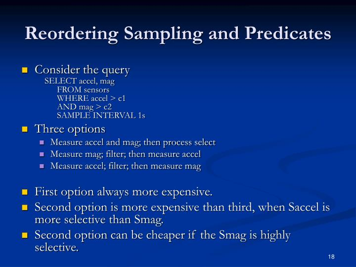Reordering Sampling and Predicates
