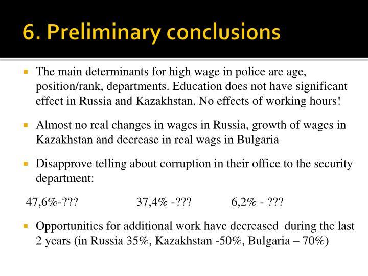 6. Preliminary conclusions