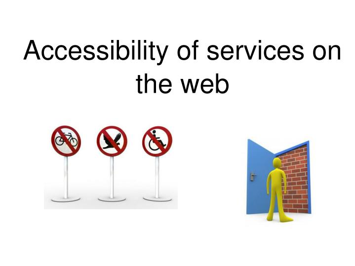Accessibility of services on the web