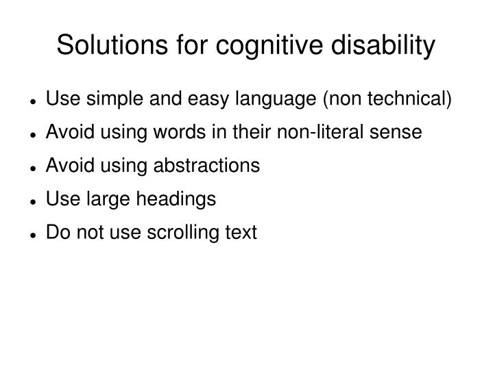 Solutions for cognitive disability