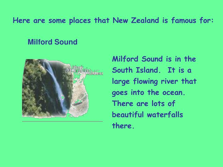 Here are some places that New Zealand is famous for: