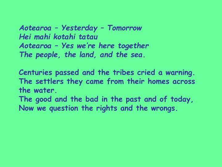 Aotearoa – Yesterday – Tomorrow