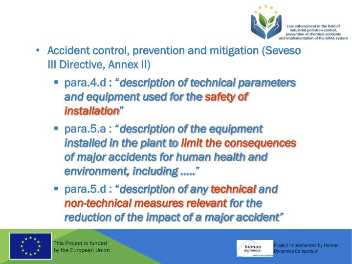 Accident control, prevention and mitigation (