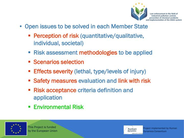 Open issues to be solved in each Member State