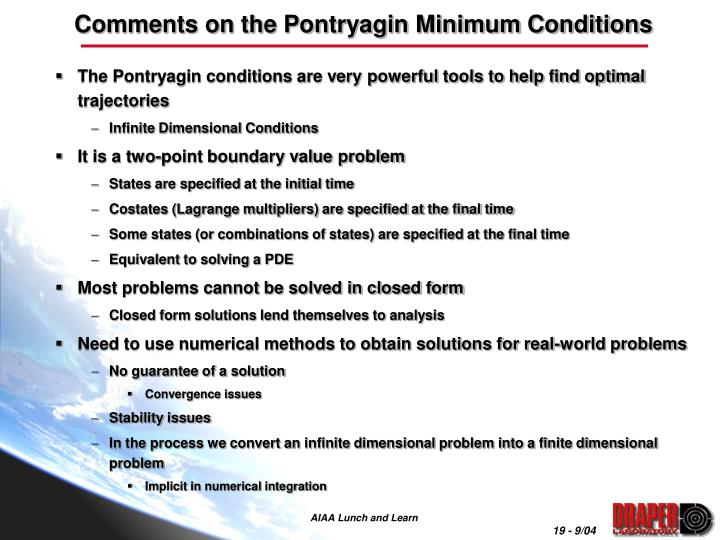 Comments on the Pontryagin Minimum Conditions