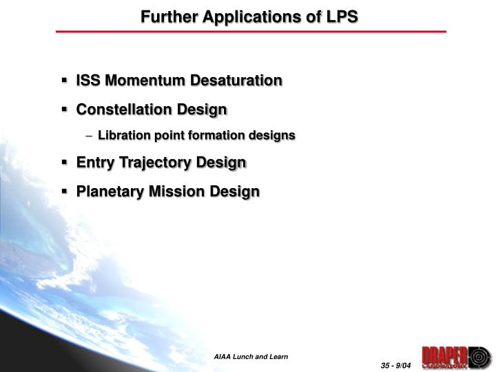Further Applications of LPS