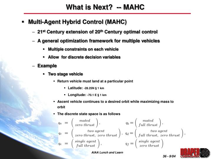 What is Next?  -- MAHC