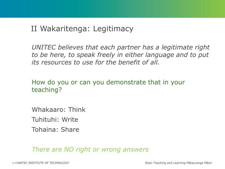 II Wakaritenga: Legitimacy