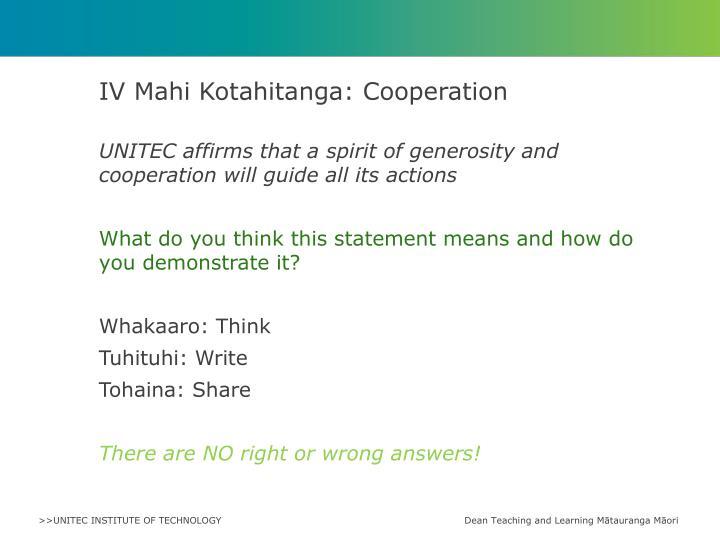 IV Mahi Kotahitanga: Cooperation
