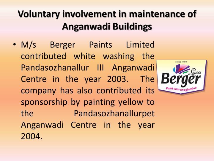 Voluntary involvement in maintenance of