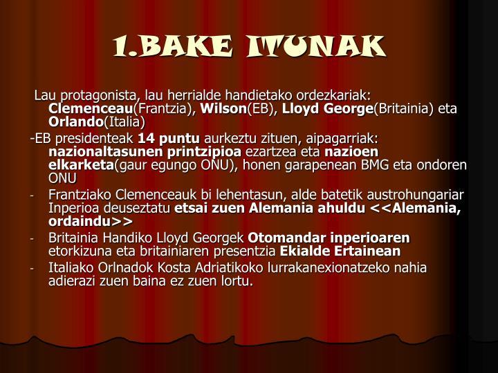 1.BAKE ITUNAK