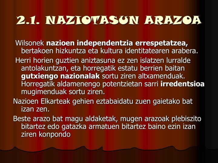 2.1. NAZIOTASUN ARAZOA