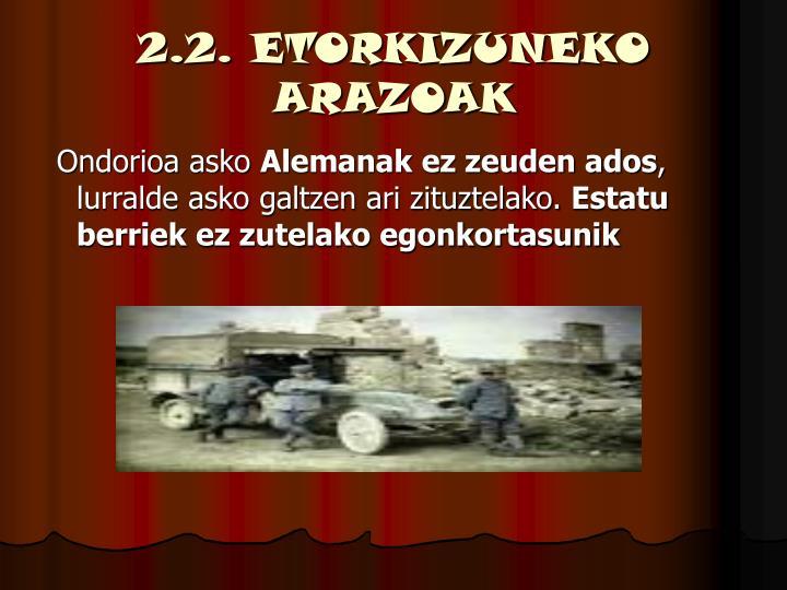 2.2. ETORKIZUNEKO ARAZOAK