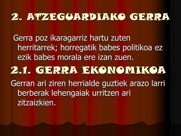 2. ATZEGUARDIAKO GERRA