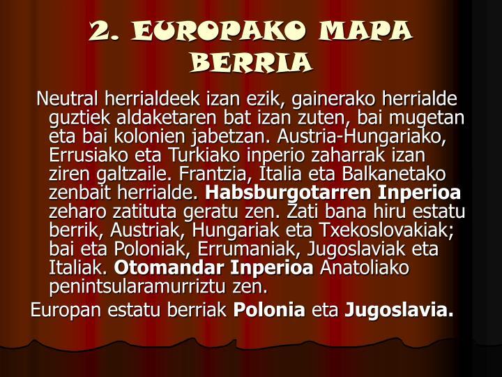 2. EUROPAKO MAPA BERRIA