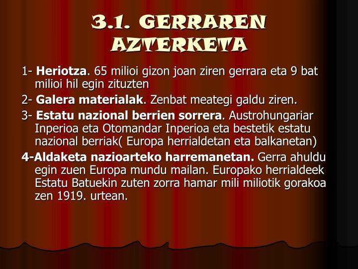 3.1. GERRAREN AZTERKETA