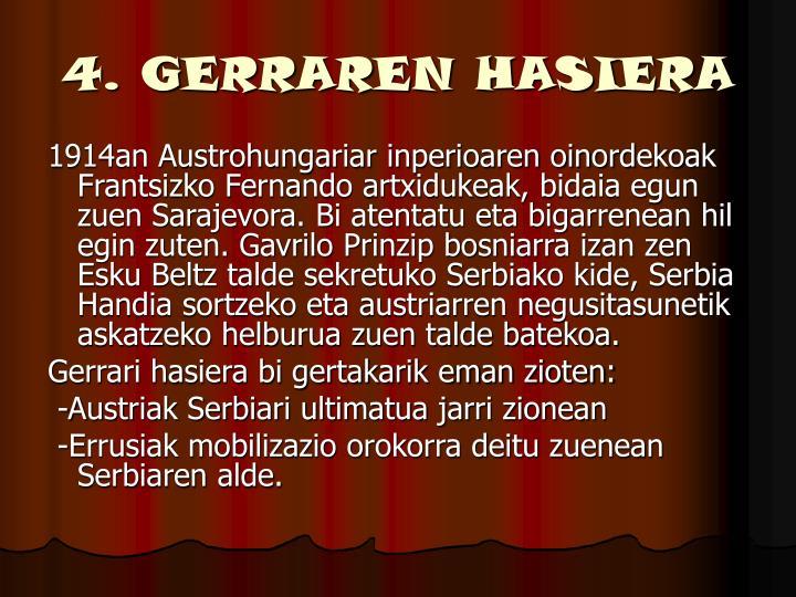 4. GERRAREN HASIERA