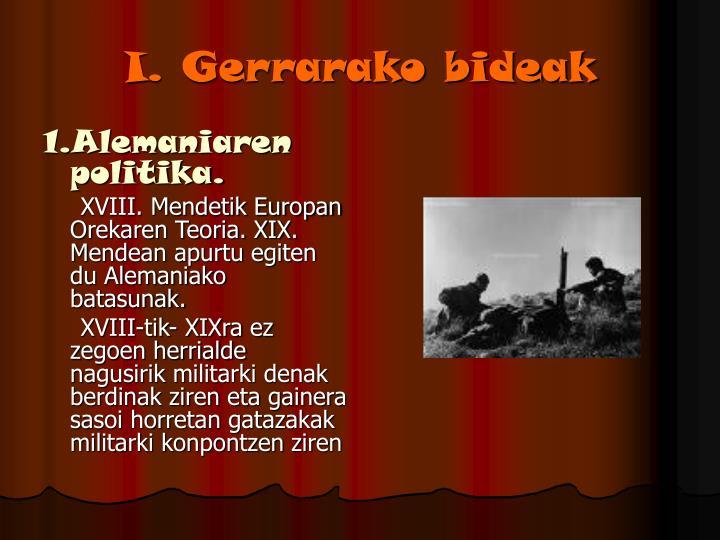 I. Gerrarako bideak