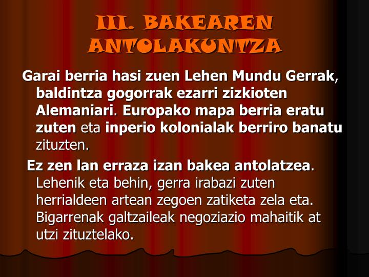 III. BAKEAREN ANTOLAKUNTZA