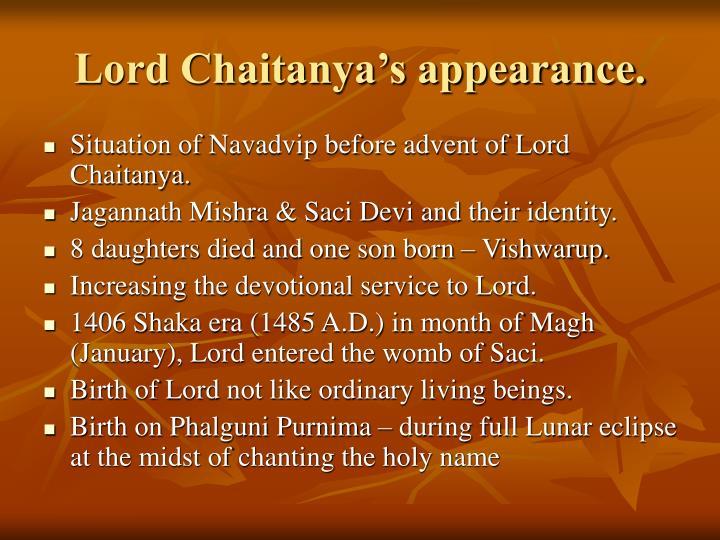 Lord Chaitanya's appearance.