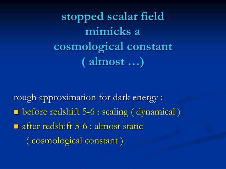 stopped scalar field