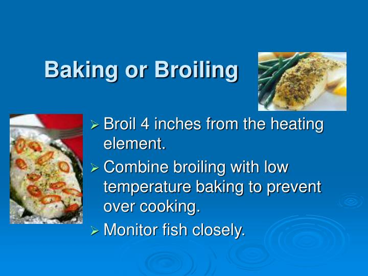 Baking or Broiling