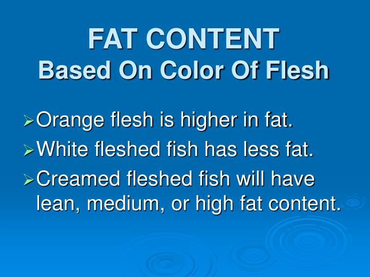 FAT CONTENT