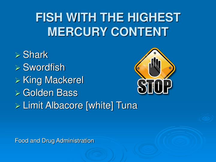 FISH WITH THE HIGHEST MERCURY CONTENT