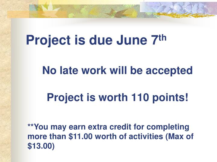 No late work will be accepted