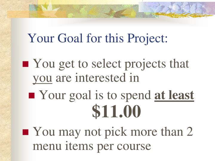 Your Goal for this Project: