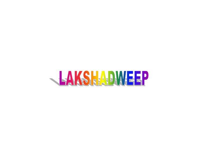 LAKSHADWEEP