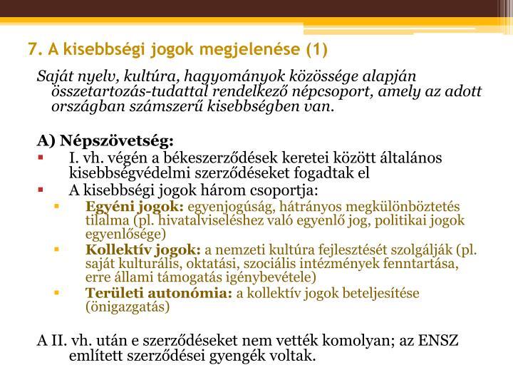 7. A kisebbségi jogok megjelenése (1)