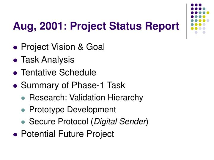 Aug 2001 project status report