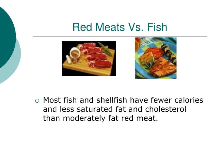 Red Meats Vs. Fish