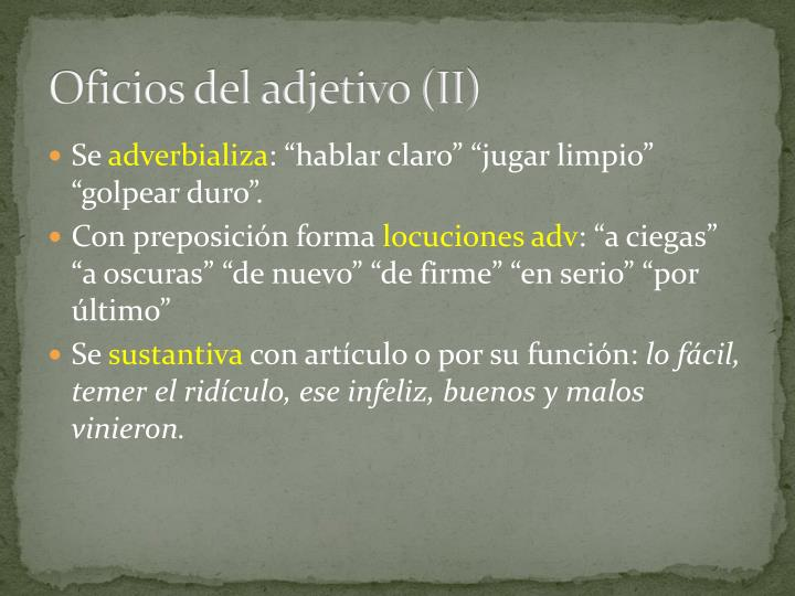 Oficios del adjetivo (II)