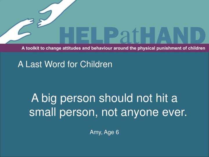 A Last Word for Children