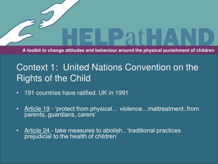 Context 1:  United Nations Convention on the Rights of the Child