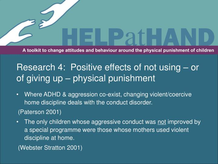 Research 4:  Positive effects of not using – or of giving up – physical punishment