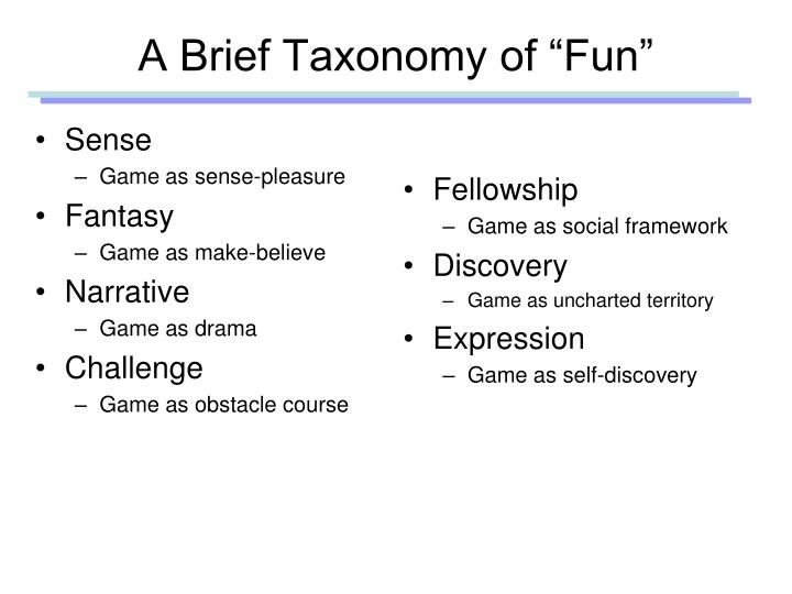 "A Brief Taxonomy of ""Fun"""